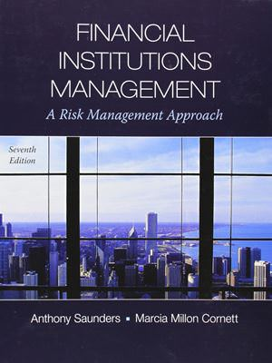 Financial Institutions Management: A Risk Management Approach Solutions