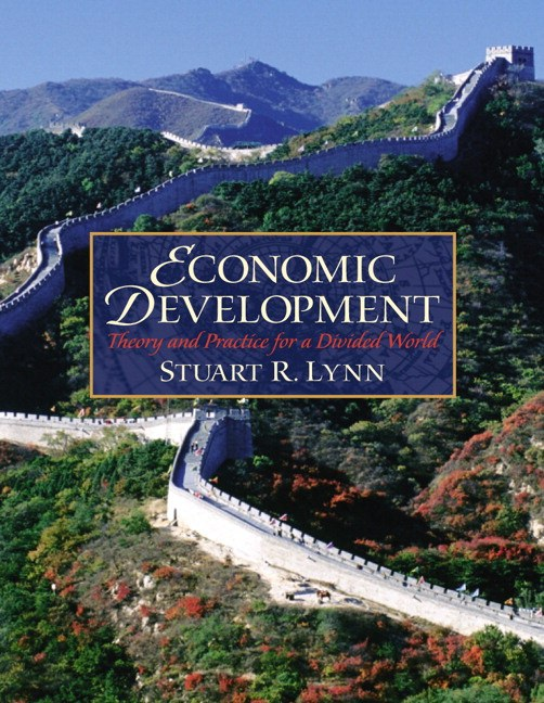 Economic Development: Theory and Practice for a Divided World Solutions