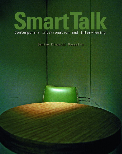 Smart Talk: Contemporary Interviewing and Interrogation Solutions