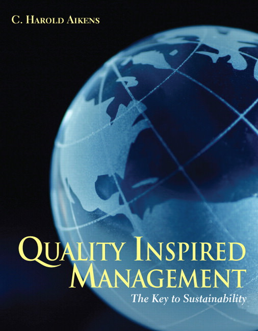 Quality Inspired Management: The Key to Sustainability Solutions