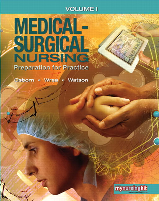 Medical Surgical Nursing: Preparation for Practice 1 Solutions