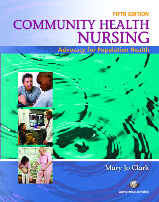 Community Health Nursing: Advocacy for Population Health Solutions