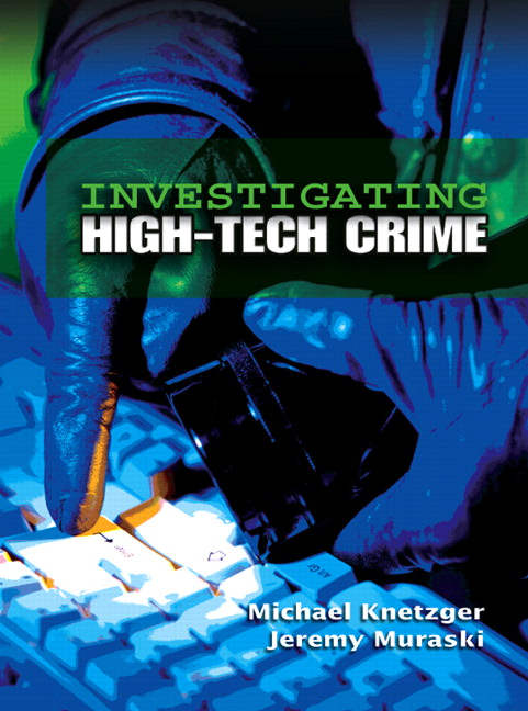 Investigating High-Tech Crime Solutions