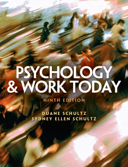 Psychology and Work Today Solutions