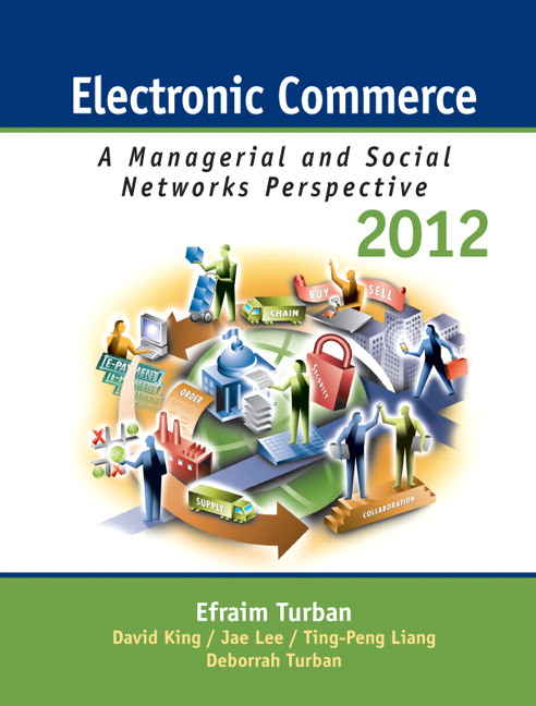 Electronic Commerce 2012: Managerial and Social Networks Perspectives Solutions