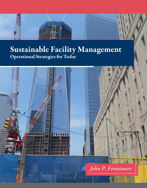 Sustainable Facility Management: Operational Strategies for Today Solutions