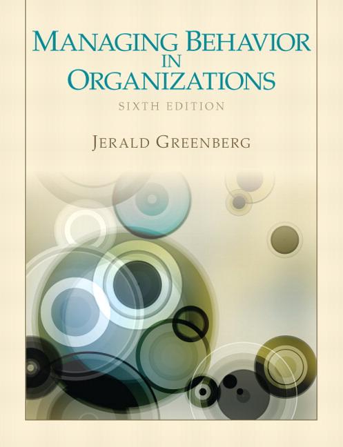 Managing Behavior in Organizations Solutions