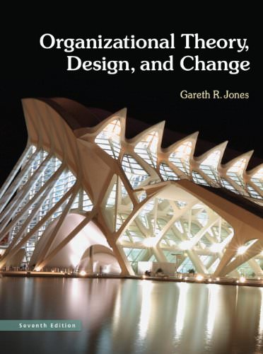 Solution For Organization Theory And Design 12th Edition Textbook Solutions Guided Answers