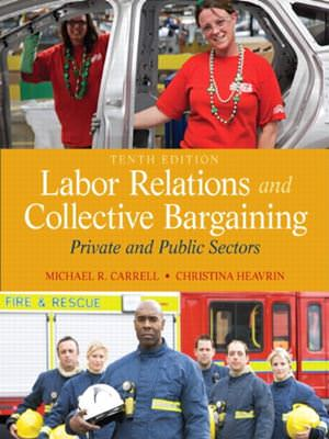 Labor Relations and Collective Bargaining: Private and Public Sectors Solutions