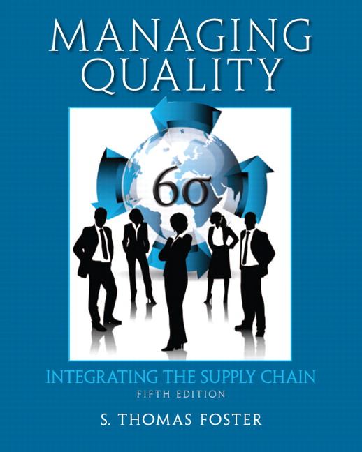 Managing Quality: Integrating the Supply Chain Solutions