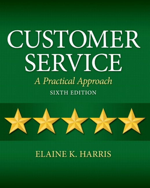 Customer Service: A Practical Approach Solutions