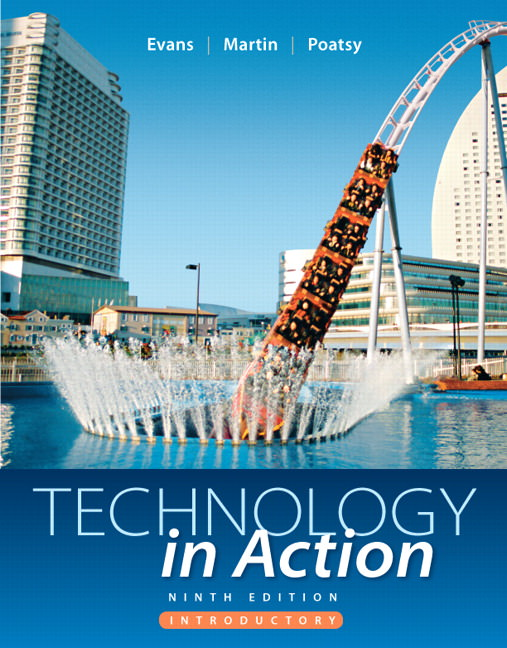 Solutions for Technology In Action Introductory, 9th Edition
