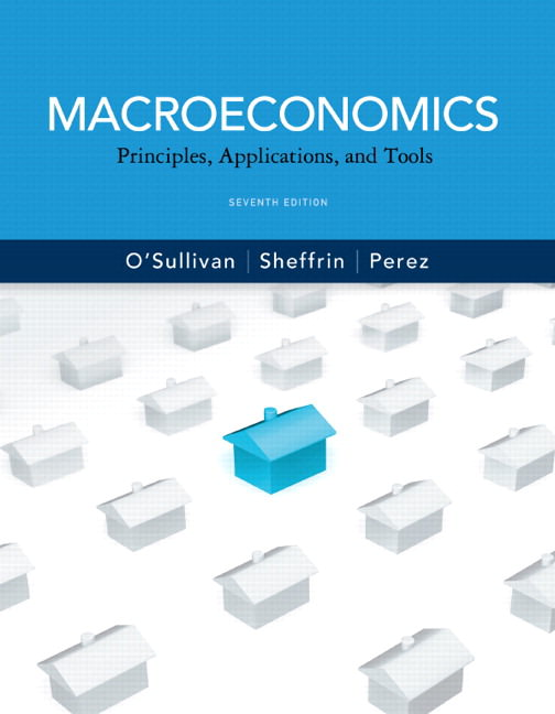 Macroeconomics: Principles, Applications and Tools Solutions