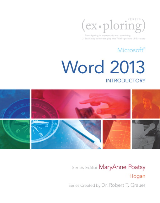 Exploring: Microsoft Word 2013, Introductory Solutions