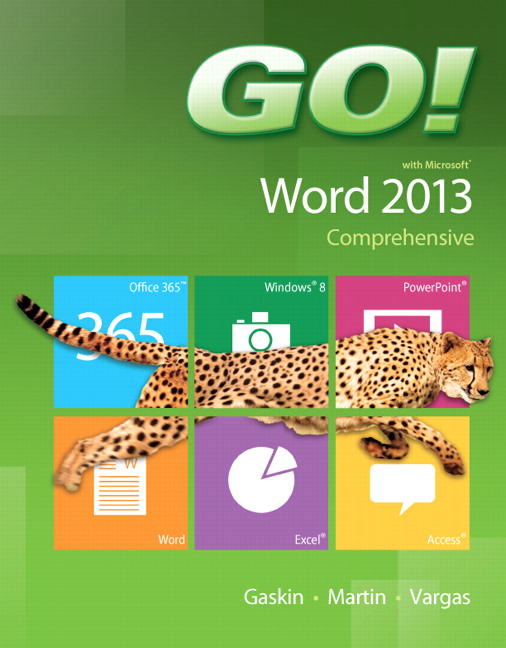 GO! with Microsoft Word 2013 Comprehensive Solutions