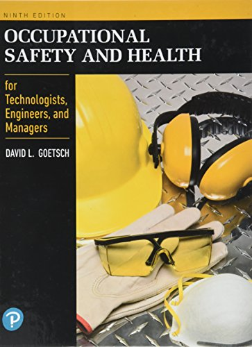 Occupational Safety and Health for Technologists, Engineers, and Managers Solutions