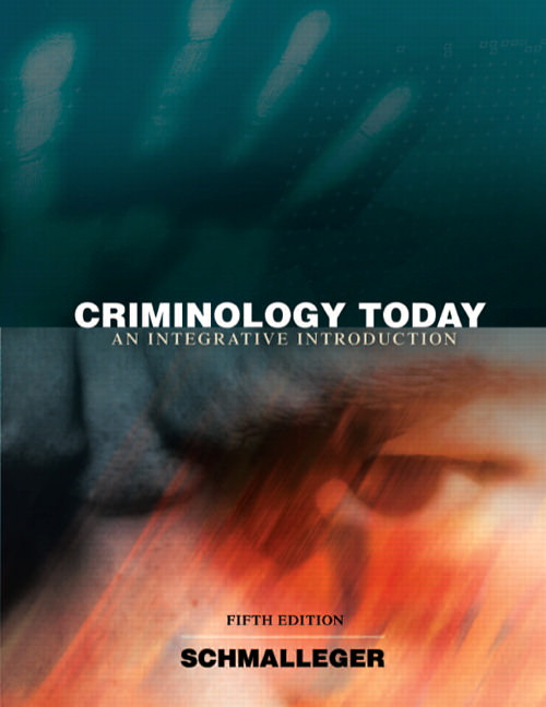 Criminology Today: An Integrative Introduction Solutions