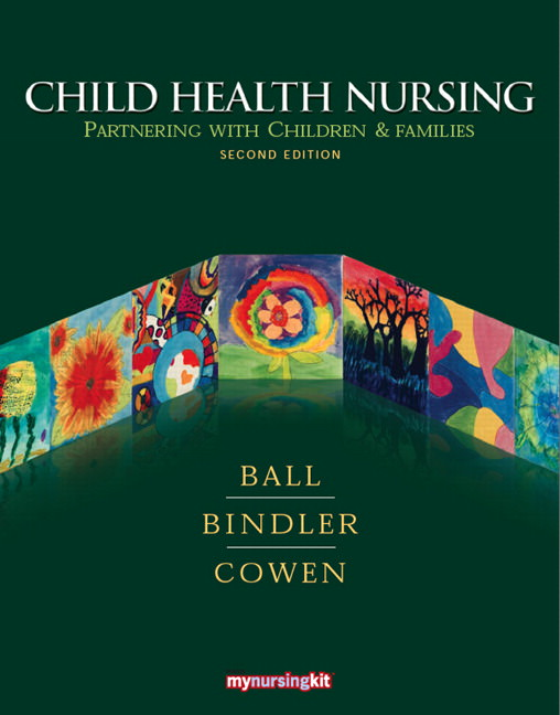 Child Health Nursing: Partnering with Children and Families Solutions
