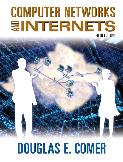 Computer Networks and Internets Solutions