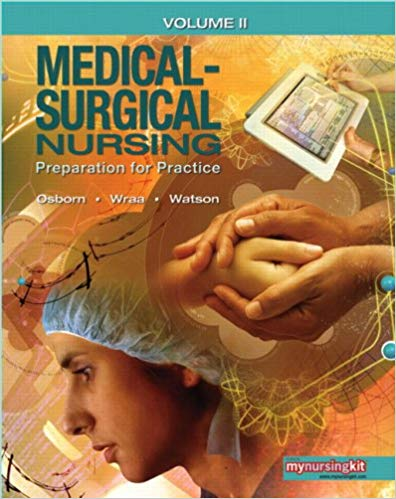 Medical-Surgical Nursing: Preparation for Practice: 2 Solutions