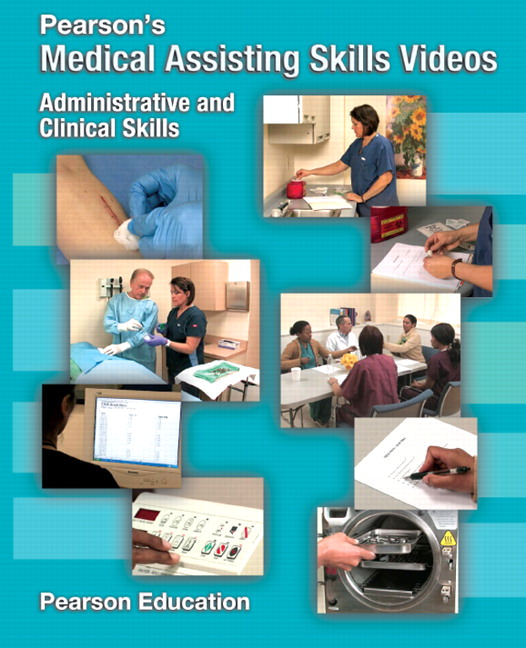 Pearson's Medical Assisting Skills Videos: Administrative and Clinical Skills Solutions
