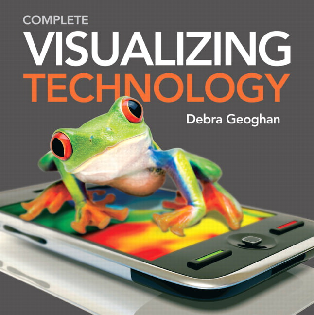 Visualizing Technology Complete with Student CD Solutions