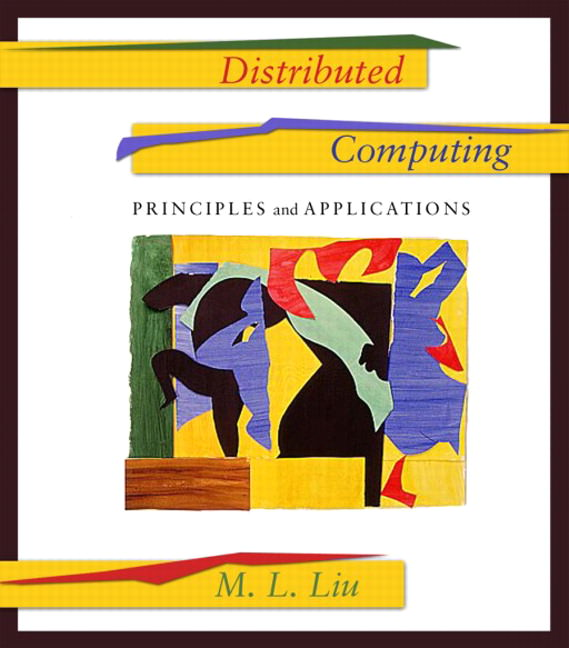 Distributed Computing: Principles and Applications Solutions