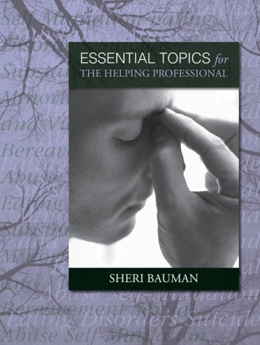 Essential Topics for the Helping Professional Solutions