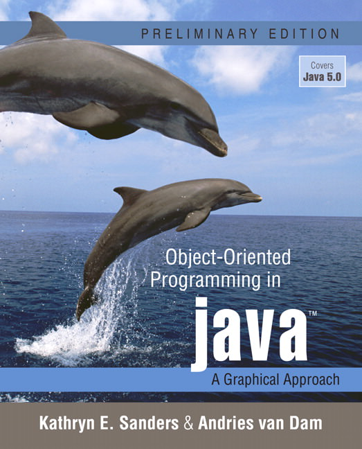 Object-Oriented Programming in Java: A Graphical Approach Solutions