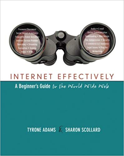 Internet Effectively: A Beginner's Guide to the World Wide Web Solutions