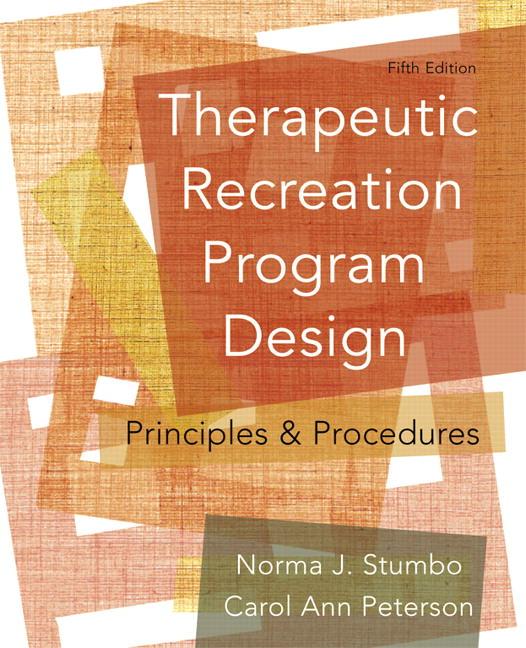 Therapeutic Recreation Program Design: Principles and Procedures Solutions