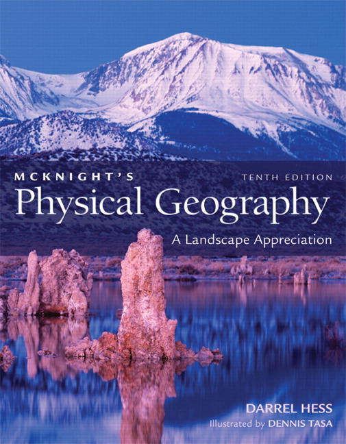 McKnight's Physical Geography: A Landscape Appreciation Solutions