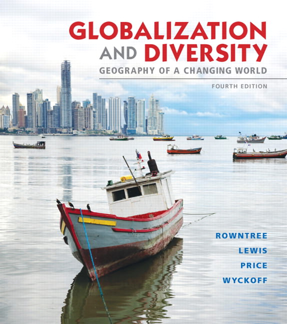 Globalization and Diversity: Geography of a Changing World Solutions