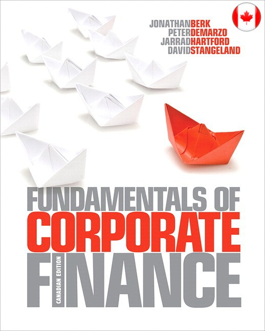 Fundamentals of Corporate Finance, Canadian Edition Solutions