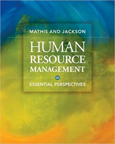 Human Resource Management: Essential Perspectives Solutions