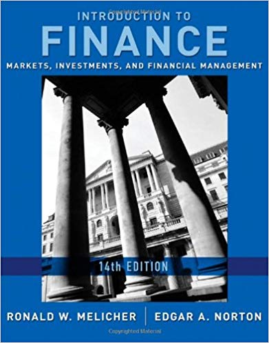 Introduction to Finance: Markets, Investments, and Financial Management Solutions