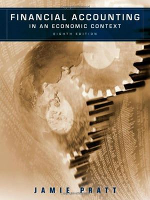 Financial Accounting in an Economic Context Solutions