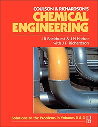 Chemical Engineering: Solutions to the Problems in Volumes 2 and 3 Solutions