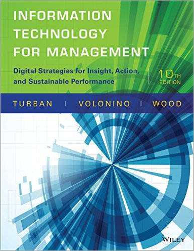 Information Technology for Management: Digital Strategies for Insight, Action, and Sustainable Performance Solutions