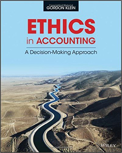 Ethics In Accounting A Decision-Making Approach Solutions