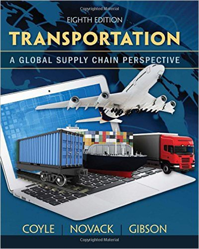 Transportation: A Global Supply Chain Perspective Solutions
