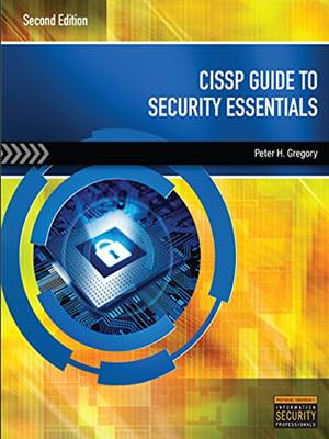 CISSP Guide to Security Essentials Solutions