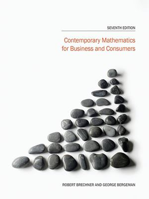 Contemporary Mathematics for Business and Consumers Solutions
