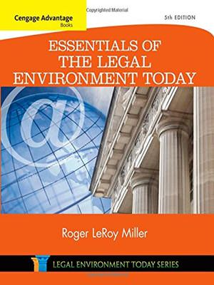 Cengage Advantage Books: Essentials of the Legal Environment Today Solutions