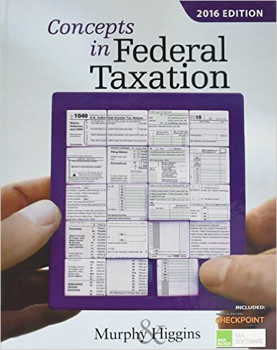 Concepts in Federal Taxation 2016 Solutions