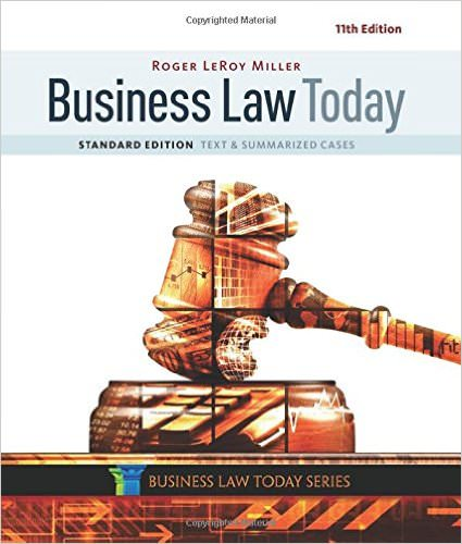 Business Law Today, Standard: Text and Summarized Cases Solutions