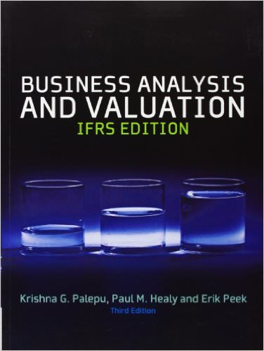 Business Analysis and Valuation: Text and Cases Solutions